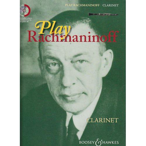 BOOSEY & HAWKES RACHMANINOFF SERGEI - PLAY RACHMANINOFF + CD - CLARINETTE, PIANO