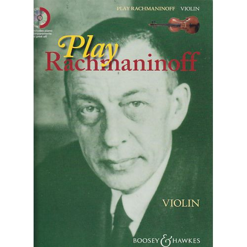 BOOSEY & HAWKES RACHMANINOFF SERGEI - PLAY RACHMANINOFF + CD - VIOLIN, PIANO