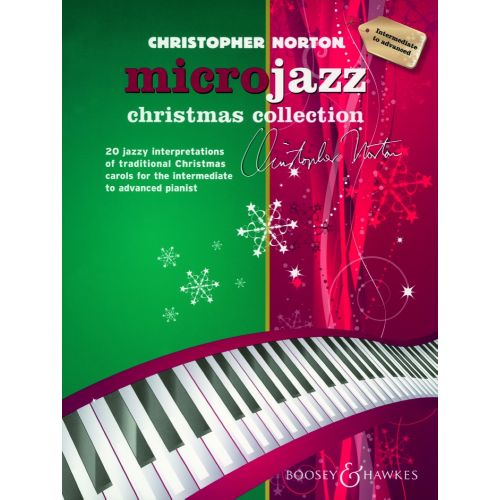 BOOSEY & HAWKES NORTON CHRISTOPHER - MICROJAZZ CHRISTMAS COLLECTION (INTERMÉDIAIRE - AVANCÉ) - PIANO