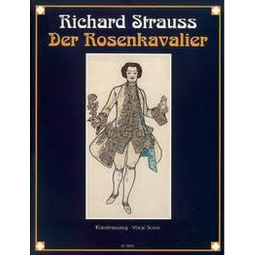 BOOSEY & HAWKES STRAUSS RICHARD - DER ROSENKAVALIER (THE KNIGHT OF THE ROSE) OP.59 - VOCAL SCORE