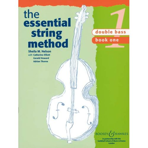 BOOSEY & HAWKES NELSON S.M. - THE ESSENTIAL STRING METHOD VOL.1 - DOUBLE BASS