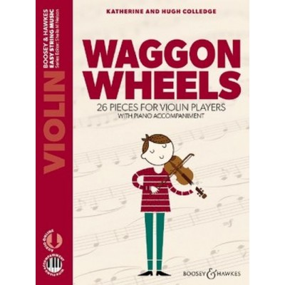 BOOSEY & HAWKES COLLEDGE K. & H. - WAGGON WHEELS - VIOLON, ACC. PIANO