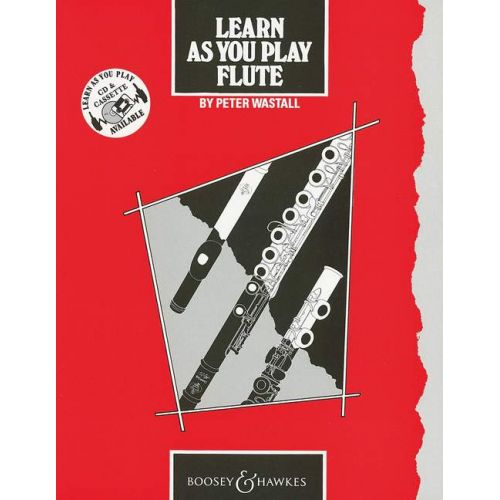 BOOSEY & HAWKES WASTALL PETER - LEARN AS YOU PLAY FLUTE