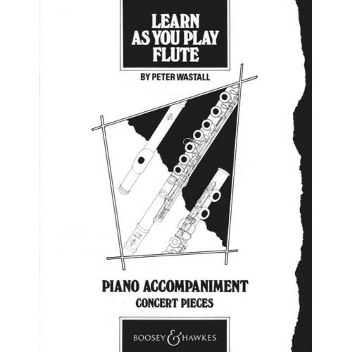 BOOSEY & HAWKES LEARN AS YOU PLAY FLUTE - FLUTE AND PIANO