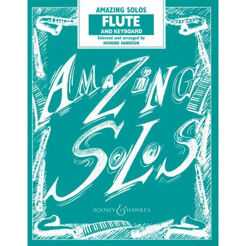 BOOSEY & HAWKES AMAZING SOLOS - FLUTE AND PIANO