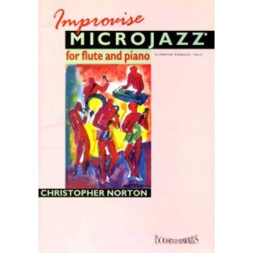 BOOSEY & HAWKES NORTON CHRISTOPHER - IMPROVISE MICROJAZZ - FLUTE, PIANO