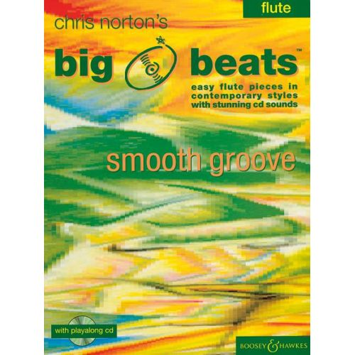 BOOSEY & HAWKES NORTON CHRISTOPHER - BIG BEATS SMOOTH GROOVE + CD - FLUTE