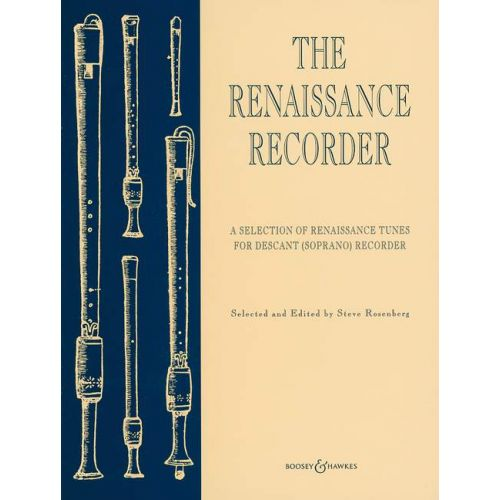 BOOSEY & HAWKES THE RENAISSANCE RECORDER - SOPRANO RECORDER AND PIANO