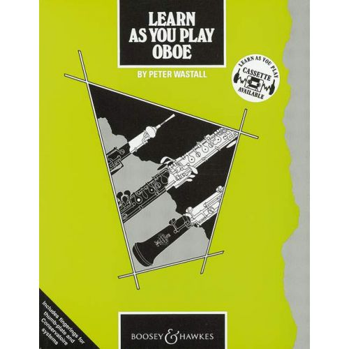 BOOSEY & HAWKES WASTALL PETER - LEARN AS YOU PLAY OBOE