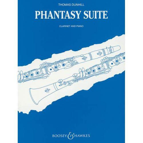 BOOSEY & HAWKES DUNHILL THOMAS - PHANTASY SUITE OP. 91 - CLARINET AND PIANO