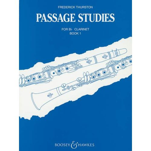 BOOSEY & HAWKES THURSTON FREDERICK J. - PASSAGE STUDIES VOL. 1 - CLARINET IN BB
