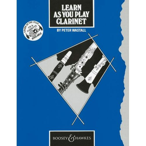 BOOSEY & HAWKES LEARN AS YOU PLAY CLARINET (ENGLISH EDITION) - CLARINET