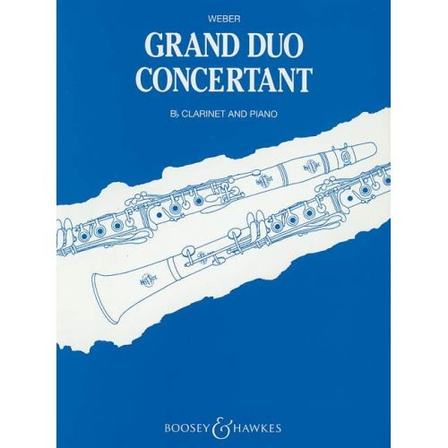 BOOSEY & HAWKES WEBER CARL MARIA VON - GRAND DUO CONCERTANTE OP. 48 - CLARINET AND PIANO