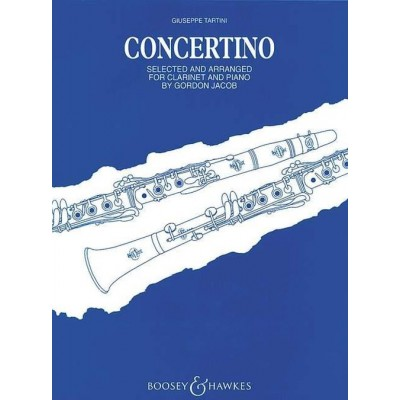 BOOSEY & HAWKES TARTINI GIUSEPPE - CLARINET CONCERTINO - CLARINET AND STRING ORCHESTRA