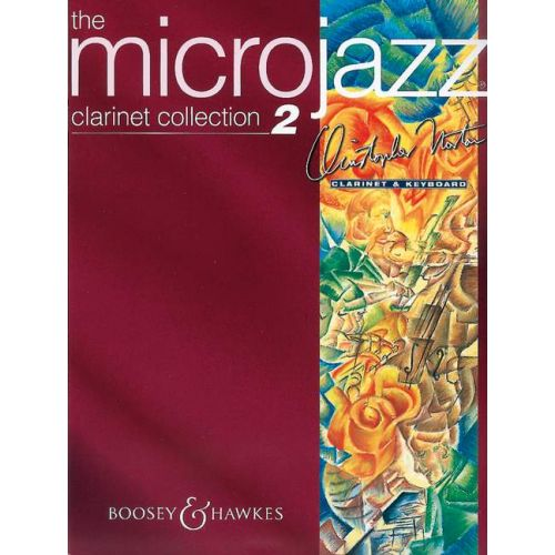 BOOSEY & HAWKES NORTON CHRISTOPHER - MICROJAZZ CLARINET COLLECTION 2 - CLARINETTE ET PIANO