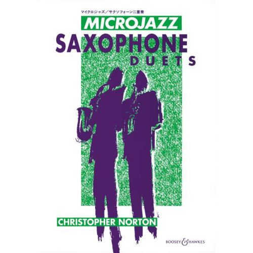 BOOSEY & HAWKES NORTON CHRISTOPHER - MICROJAZZ SAXOPHONE DUETS - 2 SAXOPHONES