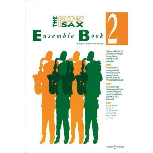 BOOSEY & HAWKES THE FAIRER SAX ENSEMBLE BOOK VOL. 2 - SAXOPHONE-ENSEMBLE