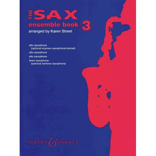 BOOSEY & HAWKES THE SAX ENSEMBLE BOOK VOL. 3 - 4 SAXOPHONES [AA/A/T]