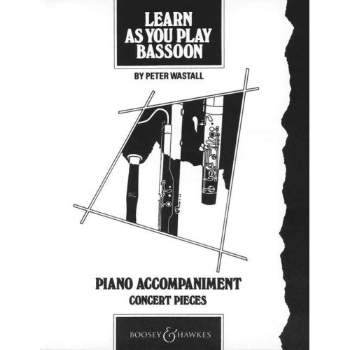BOOSEY & HAWKES LEARN AS YOU PLAY BASSOON - BASSOON AND PIANO
