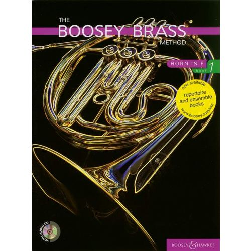 BOOSEY & HAWKES THE BOOSEY BRASS METHOD HORN VOL. 1 - HORN IN F
