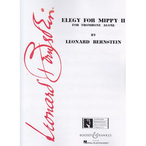 BOOSEY & HAWKES BERNSTEIN L. - ELEGY FOR MIPPY II - TROMBONE A COULISSE