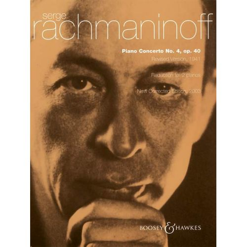 BOOSEY & HAWKES RACHMANINOFF S. - PIANO CONCERTO NO. 4 IN G MINOR OP. 40 - PIANO AND ORCHESTRA