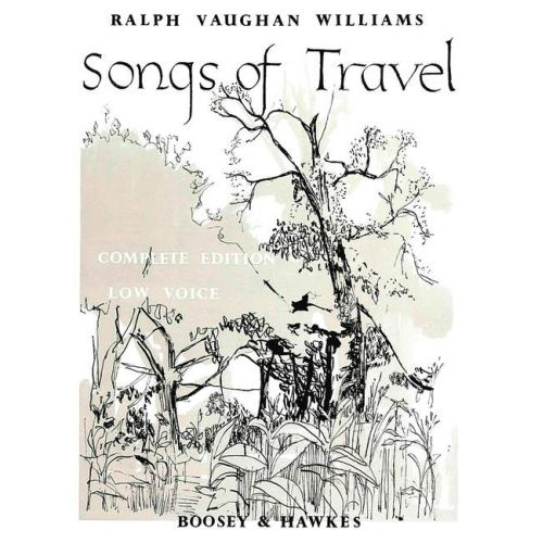 BOOSEY & HAWKES VAUGHAN WILLIAMS RALPH - SONGS OF TRAVEL - LOW VOICE AND PIANO