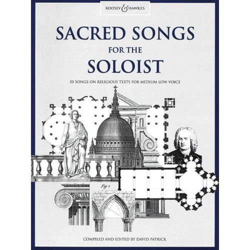 BOOSEY & HAWKES SACRED SONGS FOR THE SOLOIST - MEDIUM VOICE AND PIANO