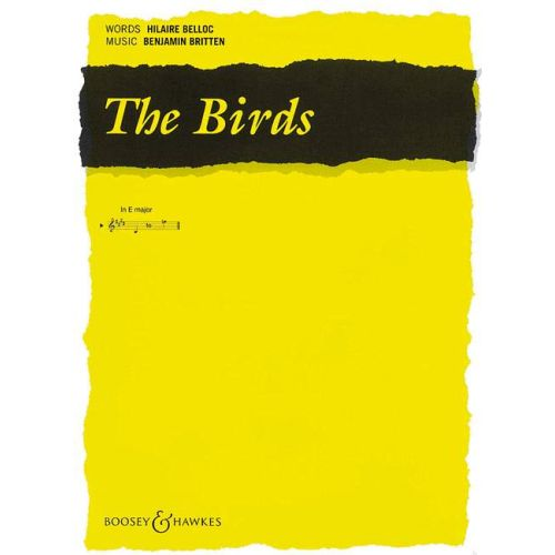 BOOSEY & HAWKES BRITTEN BENJAMIN - THE BIRDS - MEDIUM VOICE AND PIANO