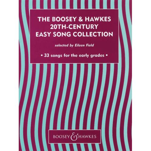 BOOSEY & HAWKES THE BOOSEY & HAWKES 20TH CENTURY EASY SONG COLLECTION VOL. 1 - VOICE AND PIANO