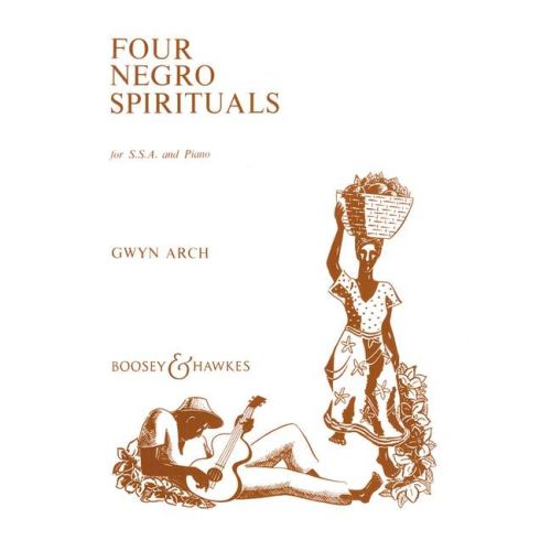 BOOSEY & HAWKES FOUR NEGRO SPIRITUALS - WOMEN'S CHOIR AND PIANO