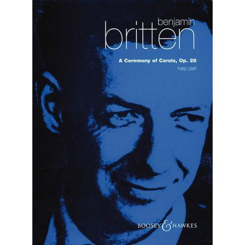 BOOSEY & HAWKES BRITTEN B. - A CEREMONY OF CAROLS OP. 28 - CHILDREN'S CHOIR AND HARP