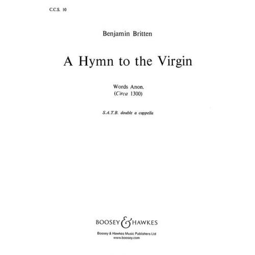 BOOSEY & HAWKES BRITTEN B. - A HYMN TO THE VIRGIN - MIXED CHOIR A CAPPELLA