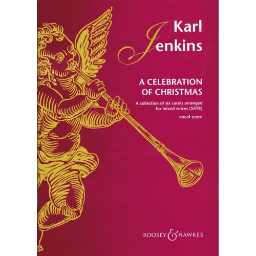BOOSEY & HAWKES JENKINS KARL - A CELEBRATION OF CHRISTMAS - MIXED CHOIR AND INSTRUMENTS