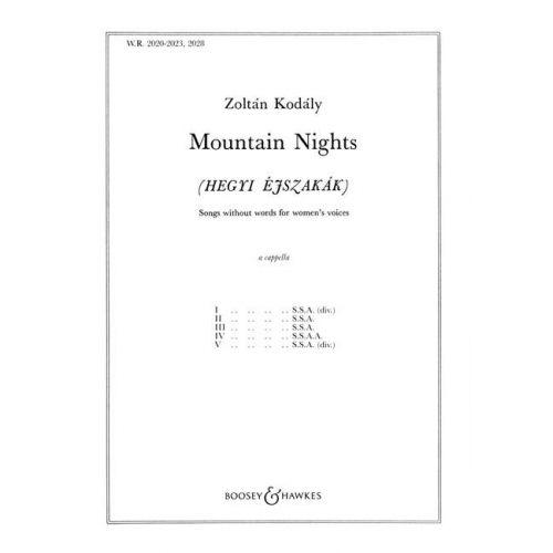 BOOSEY & HAWKES KODALY ZOLTAN - MOUNTAIN NIGHTS - FEMALE CHOIR