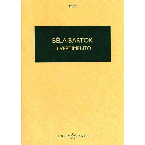 BOOSEY & HAWKES BARTOK BELA - DIVERTIMENTO - STRING ORCHESTRA