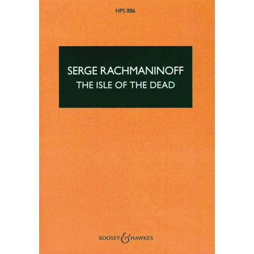 BOOSEY & HAWKES RACHMANINOV S.W. - THE ISLE OF THE DEAD OP. 29 - ORCHESTRA