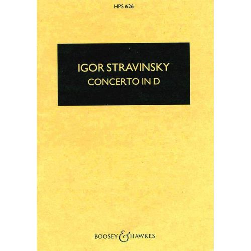 BOOSEY & HAWKES STRAWINSKY IGOR - CONCERTO IN D - STRING ORCHESTRA