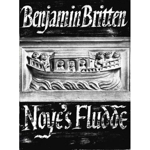 BOOSEY & HAWKES BRITTEN B. - NOYE'S FLUDDE OP. 59 - SOLOISTS , SPEAKERS, CHILDREN'S CHOIR AND INSTRUMENTS
