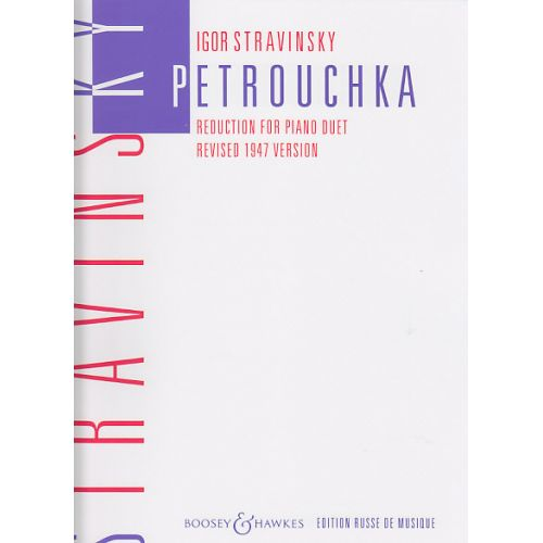 BOOSEY & HAWKES STRAVINSKY I. - PETROUCHKA - 2 PIANOS