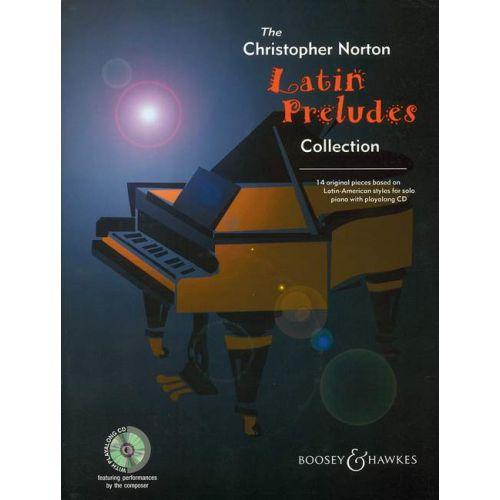 BOOSEY & HAWKES NORTON CHRISTOPHER - LATIN PRELUDES COLLECTION + CD - PIANO