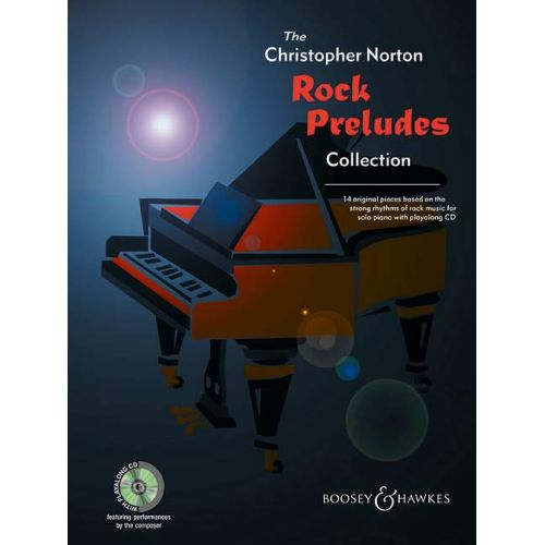 BOOSEY & HAWKES NORTON CHRISTOPHER - ROCK PRELUDES COLLECTION + CD - PIANO