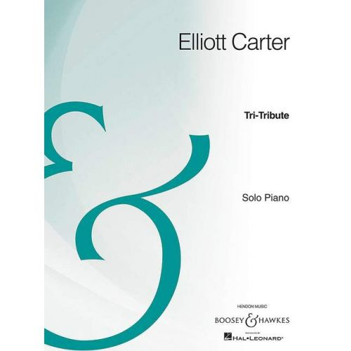 SCHOTT CARTER E. - TRI-TRIBUTE - PIANO