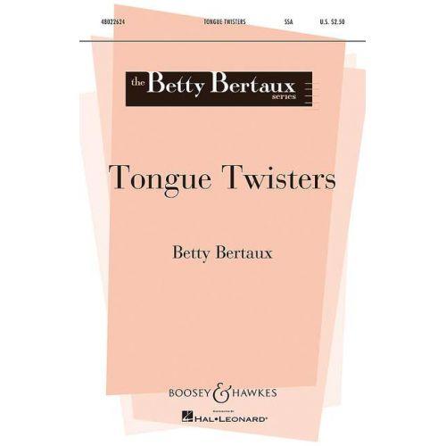 SCHOTT BERTAUX B. - TONGUE TWISTERS - VOIX