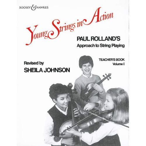 BOOSEY & HAWKES ROLLAND PAUL - YOUNG STRINGS IN ACTION VOL. 1 - STRING INSTRUMENT
