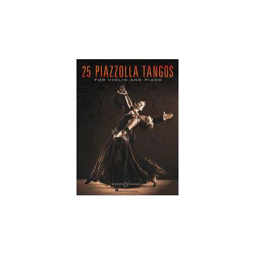 BOOSEY & HAWKES PIAZZOLLA ASTOR - 25 PIAZZOLLA TANGOS - VIOLIN AND PIANO