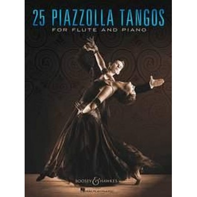 BOOSEY & HAWKES PIAZZOLLA ASTOR - 25 PIAZZOLLA TANGOS - FLUTE AND PIANO