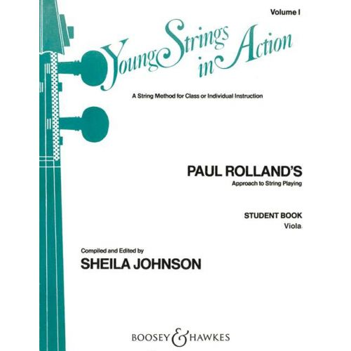 BOOSEY & HAWKES ROLLAND PAUL - YOUNG STRINGS IN ACTION VOL. 1 - VIOLA