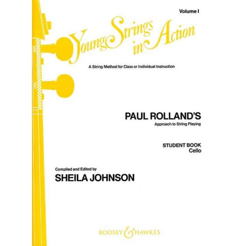 BOOSEY & HAWKES ROLLAND PAUL - YOUNG STRINGS IN ACTION VOL. 1 - CELLO
