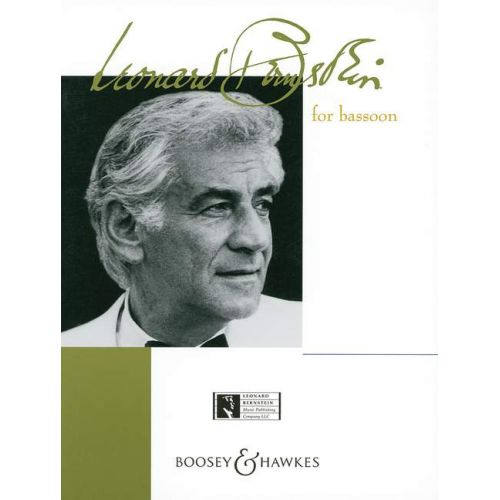 BOOSEY & HAWKES BERNSTEIN LEONARD - BERNSTEIN FOR BASSOON - BASSOON AND PIANO